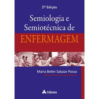 Livro Semiologia e Semiotécnica de Enfermagem - Posso - Atheneu