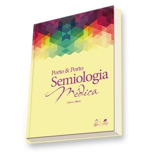 Livro Semiologia Médica - Porto - Guanabara
