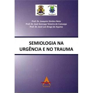Livro - Semiologia na Urgência e no Trauma - Neto