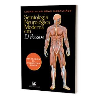 Livro Semiologia Neurológica Moderna em 10 Passos - Magalhães - Brazil Publishing