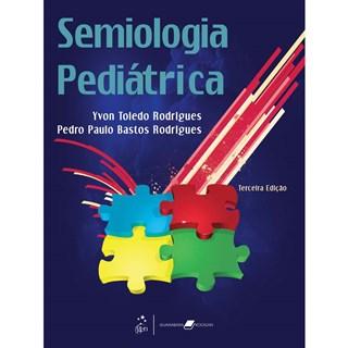 Livro - Semiologia Pediátrica - Rodrigues