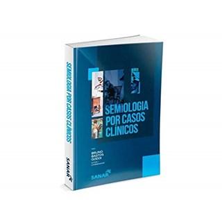 Livro - Semiologia Por Casos Clínicos - Godoi - Sanar