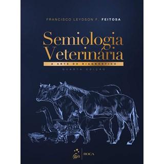 Livro - Semiologia Veterinária - Feitosa - Roca