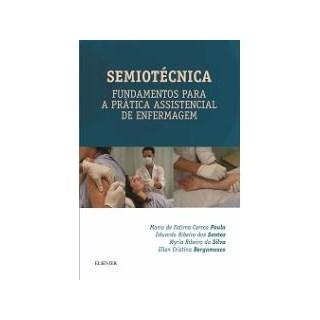 Livro - Semiotecnica- Fundamentos para a Prática Assistencial de Enfermagem - Paula