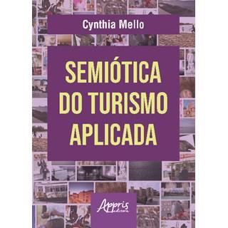 Livro - Semiótica do Turismo Aplicada - Mello