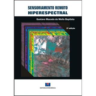 Livro - Sensoriamento Remoto  Hiperespectral - Baptista