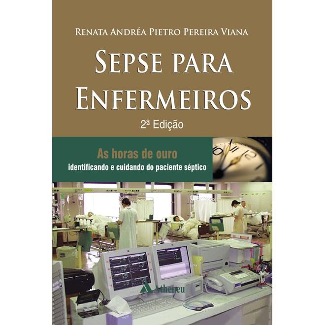 Livro - Sepse Para Enfermeiros - Viana