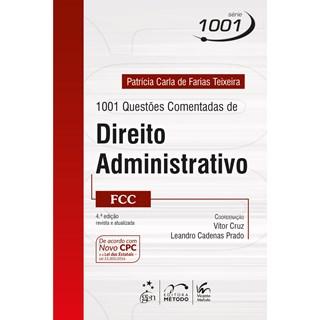 Livro - Série 1001 - 1001 Questões Comentadas de Direito Administrativo - FCC - Teixeira