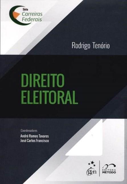 Livro - Série Carreiras Federais - Direito Eleitoral - Tenório