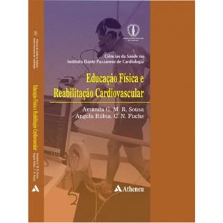 Livro - Série Dante Pazzanese - Educação Física e Reabilitação Cardiovascular - Sousa