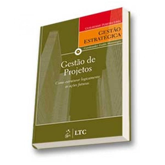 Livro - Série Gestão Estratégica: Gestão de Projetos - Lima