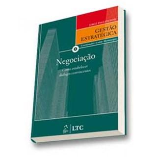 Livro - Série Gestão Estratégica - Negociação - Como Estabelecer Diálogos Convincentes - Dalledonne