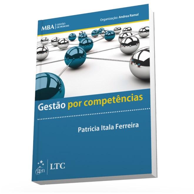 Livro - Série MBA Gestão de Pessoas - Gestão por Competências - Ferreira