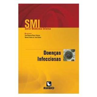Livro Série Medicina Interna - Doenças Infecciosas - Rocha