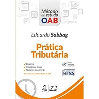 Livro - Série Método de Estudo OAB - Prática Tributária - Sabbag 10ª edição