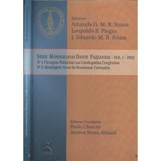 Livro - Série Monografias Dante Pazzanese - 2002 - Volume 1 - Pazzanese