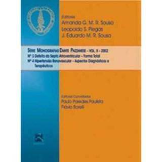 Livro - Série Monografias Dante Pazzanese - 2002 - Volume 2 - Pazzanese