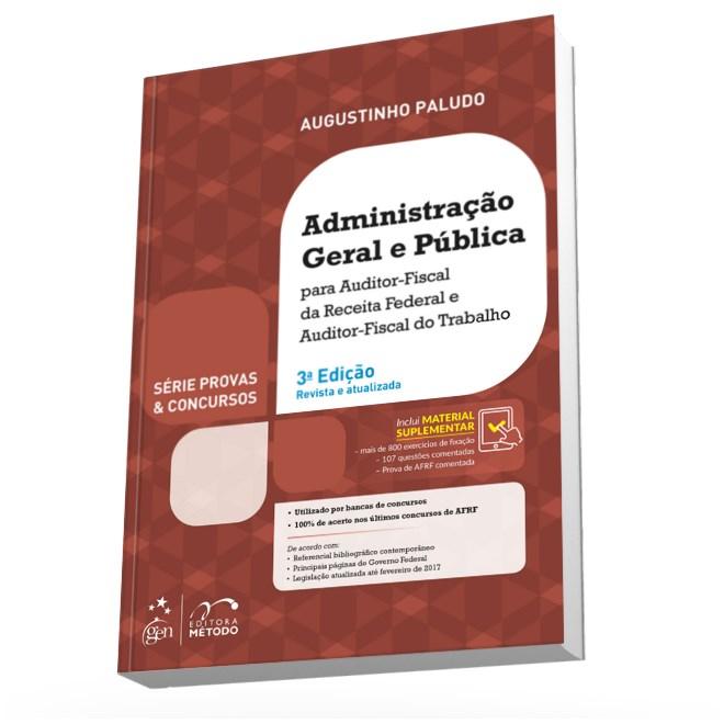Livro - Série Provas & Concursos - Administração Geral e Pública - AFRF e AFT - Paludo