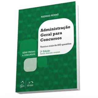 Livro - Série Provas & Concursos - Administração Geral para Concursos - Rennó