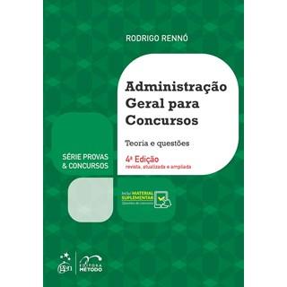 Livro Série Provas & Concursos: Administração Geral para Concursos - Rennó - Método