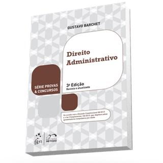 Livro - Série Provas & Concursos - Direito Administrativo - Barchet