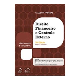 Livro - Série Provas & Concursos - Direito Financeiro e Controle Externo - Pascoal