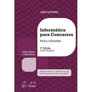 Livro Série Provas & Concursos: Informática Para Concursos - Antonio - Método