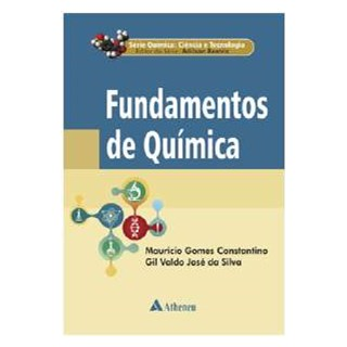 Livro - Série Química - Ciência e Tecnológica - Fundamentos de Química - Beatriz