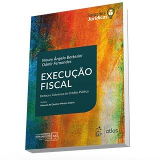 Livro - Série Soluções Jurídicas - Execução Fiscal - Bottesini