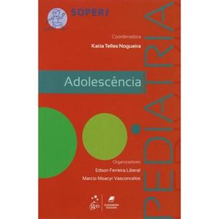Livro - Série Soperj - Adolescência Pediatria - Nogueira