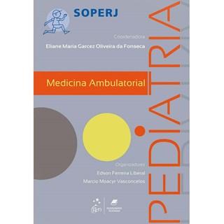 Livro - Série Soperj - Medicina Ambulatorial - Pediatria - Fonseca