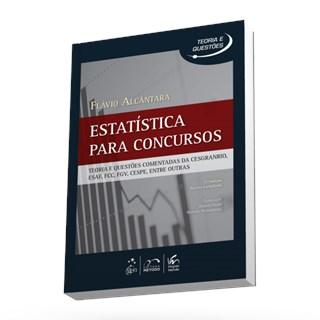 Livro - Série Teoria e Questões - Estatística Para Concursos - Alcântara