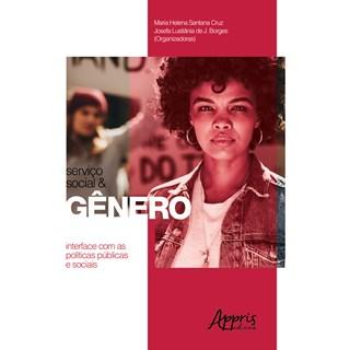 Livro - Serviço Social e Gênero: Interface com as Políticas Públicas e Sociais - Cruz