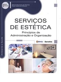 Livro Servicos de Estetica Principios de Administracao e Organizacao