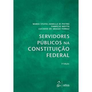 Livro - Servidores Públicos na constituição Federal - Pietro