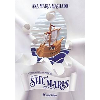 Livro Sete Mares - Machado - Moderna
