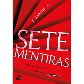 Livro Sete Mentiras - Kay - Suma