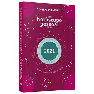 Livro Seu Horóscopo Pessoal Para 2021 - Polansky - Best Seller