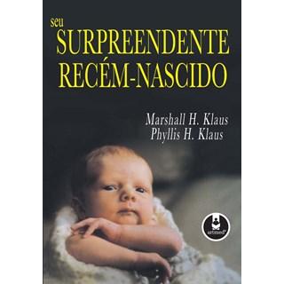Livro - Seu Surpreendente Recém-Nascido - Klaus