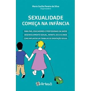 Livro - Sexualidade Começa na Infância - Silva