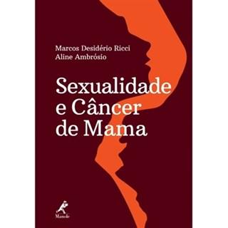 Livro - Sexualidade e Câncer de Mama - Ricci