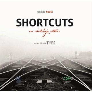 Livro - SHORTCUTS em odontologia estetica - Hirata - Santos