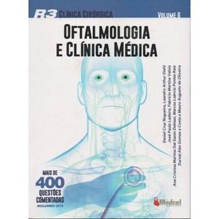 Livro - SIC R3 Clínica Cirúrgica - Oftalmologia e Clínica Médica -Vol.6 - Diehl