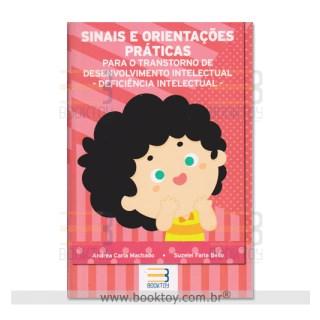 Livro - Sinais e Orientações Práticas Para o Transtorno de Desenvolvimento Intelectual - Machado
