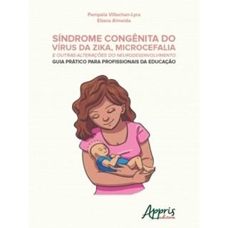 Livro - Síndrome Congênita do Vírus da Zika, Microcefalia e Outras Alterações do Neurodesenvolvimento - Lyra