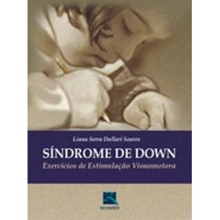 Livro - Síndrome de Down - Exercícios de Estimulação Visuomotora - Soares