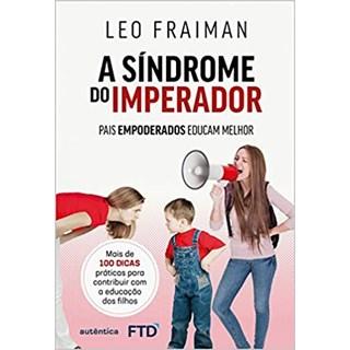 Livro Síndrome do Imperador, A - Fraiman - Autêntica