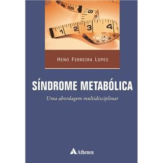 Livro - Síndrome Metabólica - Uma abordagem multidisciplinar - Lopes