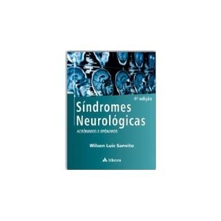 Livro - Síndromes Neurológicas - Acrônimos e Epônimos - Sanvito