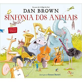 Livro - Sinfonia dos Animais - Brown - Arqueiro - Pré-Venda